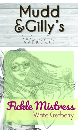 Mudd & Gilly's Wine - Fickle Mistress